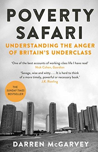 Poverty Safari: Understanding the Anger of Britain