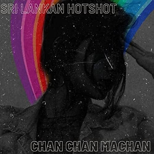 Chan Chan Machan