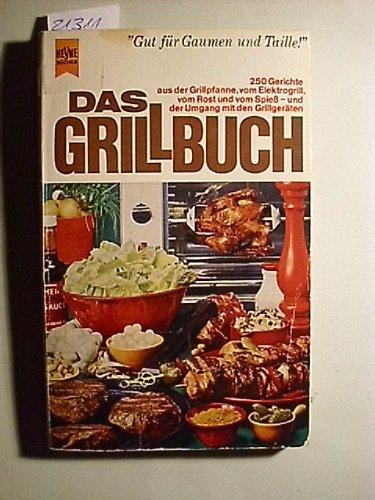 Das Grill-Buch (Grillbuch)