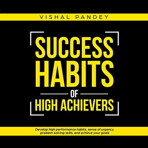 Success Habits of High Achievers audiobook cover art