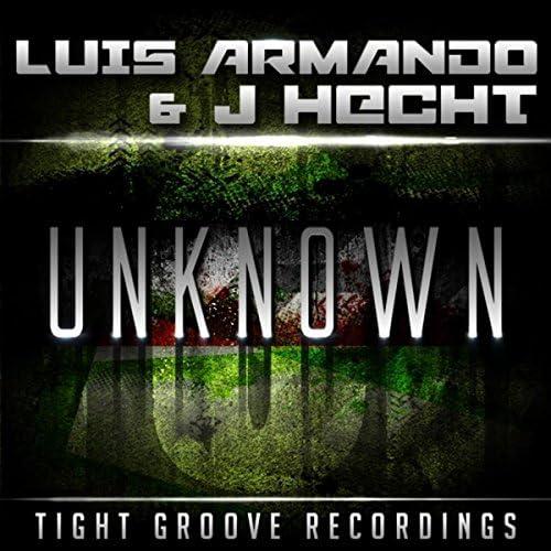 J-Hecht & Luis Armando