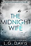 The Midnight Wife: A gripping psychological thriller (English Edition)