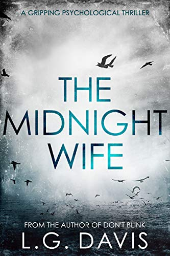 The Midnight Wife: A gripping psychological thriller