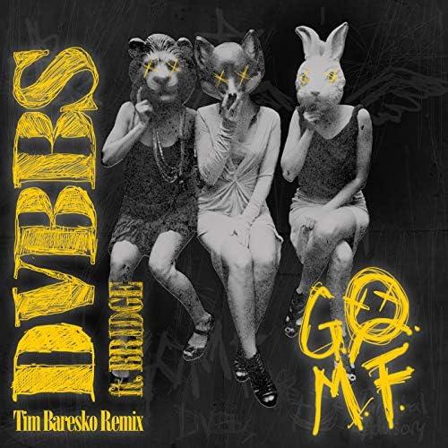 DVBBS feat. BRIDGE