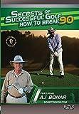 Secrets Of Successful Golf: How To Break 90 [USA] [DVD]