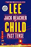 Past Tense - A Jack Reacher Novel - Random House Large Print - 05/11/2018