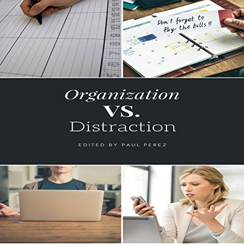 Organization vs. Distraction audiobook cover art