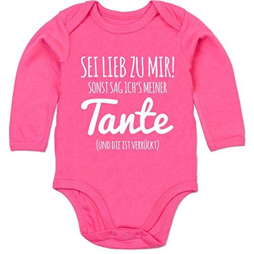 Shirtracer Sprüche Baby - Sei lieb zu Mir sonst sag ichs meiner Tante - 3/6 Monate - Fuchsia - Baby Body mit sprüchen - BZ30 - Baby Body Langarm