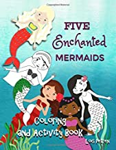 Five Enchanted Mermaids: Coloring and Activity Book (Tales of the Five Enchanted Mermaids)