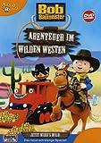 Bob der Baumeister - Abenteuer im Wilden Westen - Bob der Baumeister