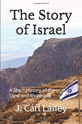 The Story of Israel: A Short History of the Land and Its People