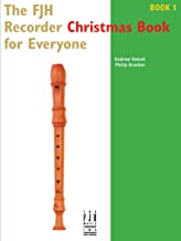 The FJH Recorder Christmas Book for Everyone 1