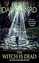 The Witch Is Dead (Ophelia & Abby Mysteries, No. 5)