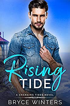 Rising Tide: An MM Small Town Beach Vacation Romance (The Changing Tides Trilogy Book 1) by [Bryce Winters]
