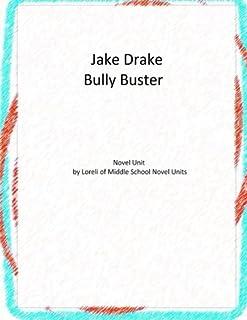 Jake Drake Bully Buster: A Novel Unit by Loreli of Middle School Novel Units