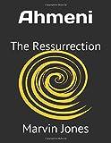 Ahmeni: The Ressurrection (The Ahmeni Series)