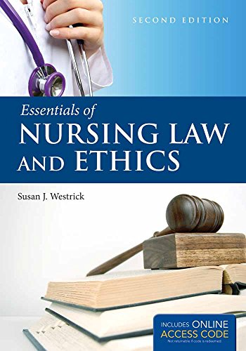 Compare Textbook Prices for Essentials of Nursing Law and Ethics 2 Edition ISBN 9781284030204 by Westrick, Susan J.