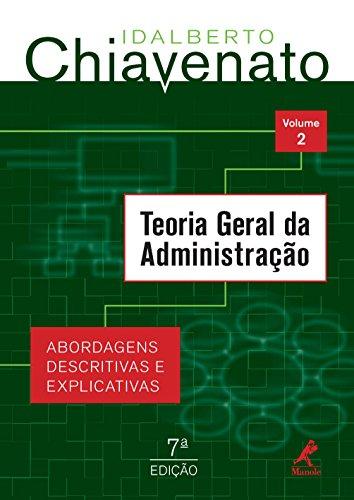 Teoria Geral Da Administracao Abordagens Descritivas E Explicativas Volume 2 Ebook Chiavenato Idalberto Amazon Com Br Loja Kindle