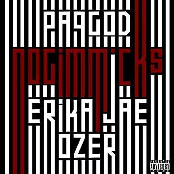 No Gimmicks (feat. Erika Jae & Ozer)