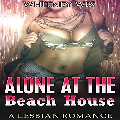 Lesbian: Alone at the Beach House audiobook cover art