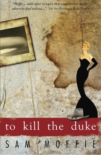 Book: To Kill the Duke by Sam Moffie