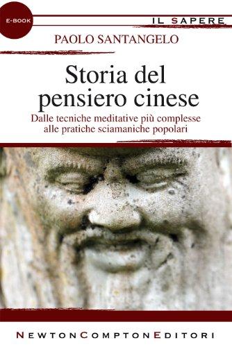 Storia del pensiero cinese (eNewton Il Sapere)