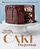 Martha Stewart's Cake Perfection: 100+ Recipes for the Sweet Classic, from Simple to Stunning