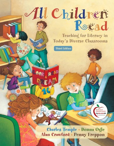 All Children Read: Teaching for Literacy in Today's Diverse Classroom, 3rd Edition