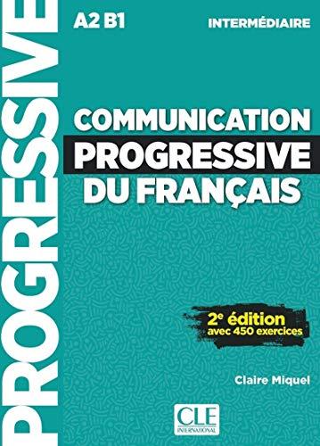Communication progressive du français. Niveau intermédiaire. A1.1-C1. Per le Scuole superiori. Con CD-Audio