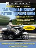 California Highway Patrol Officer Exam (California Highway Patrol Officer Exam (Learning Express))