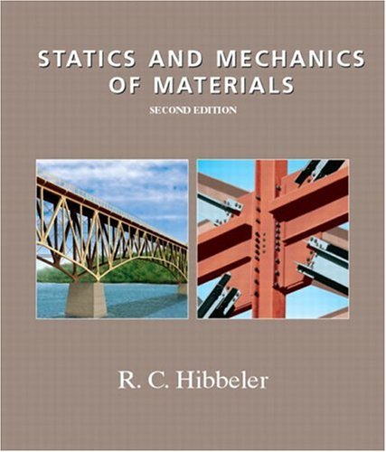 Statics and Mechanics of Materials (2nd Edition)