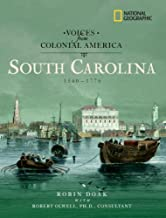 Voices from Colonial America: South Carolina 1540-1776 (National Geographic Voices from ColonialAmerica)