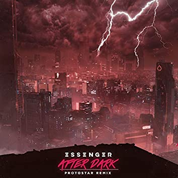 After Dark (Protostar Remix)