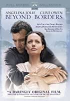 Beyond Borders (Full Screen Edition)