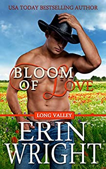 Bloom of Love: An Interracial Western Romance Novel (Long Valley Romance Book 10) by [Erin Wright]