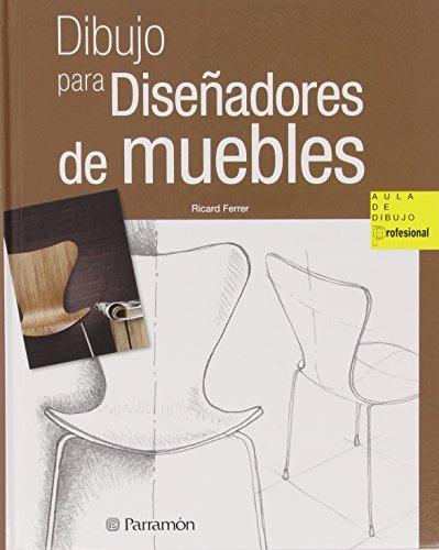 Dibujo para diseñadores de muebles (Aula de dibujo profesional)