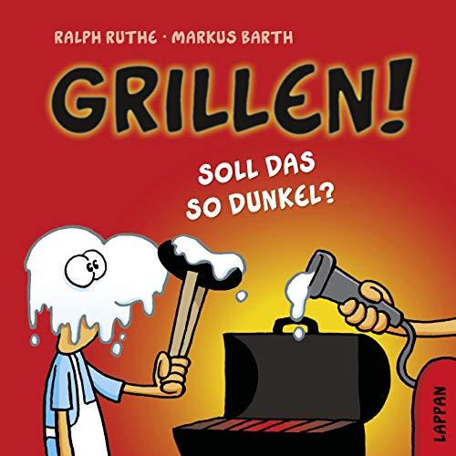 Grillen!: Soll das so dunkel? (Shit happens!)