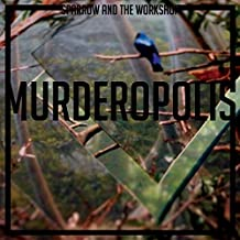 Murderopolis by Sparrow & The Workshop (2013-06-11)