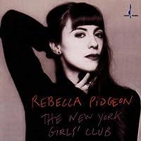 New York Girls Club by REBECCA PIDGEON (1996-06-04)