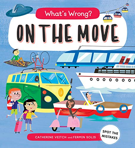 What's Wrong? On The Move:Spot the Mistakes (English Edition)