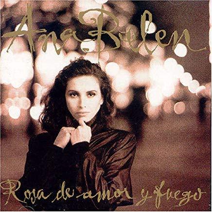 Ana Belén: Rosa de Amor y Fuego