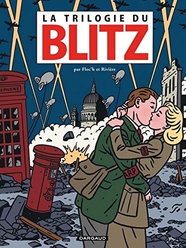 Une amitié singulière - tome 2 - La Trilogie du Blitz