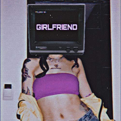 Girlfriend (feat. Cullen Bonham)
