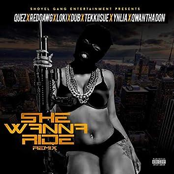 She Wanna Ride (Remix) [feat. Loki, Tekkiisue, Yn Lia & Dub]