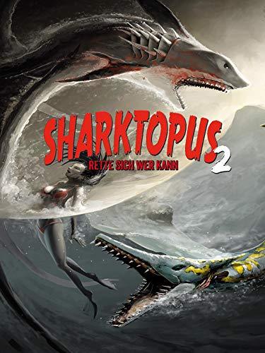 Sharktopus 2 - Rette sich wer kann