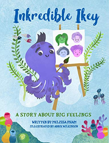INKredible Ikey: A Story About Big Feelings (English Edition)