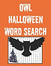 Owl Halloween word search: Happy Halloween Learning, A Scary Fun Workbook, Large Print Challenging Puzzles About Halloween...