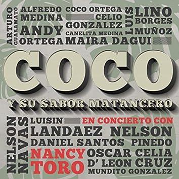 Coco y Su Sabor Matancero en Concierto con Nancy Toro