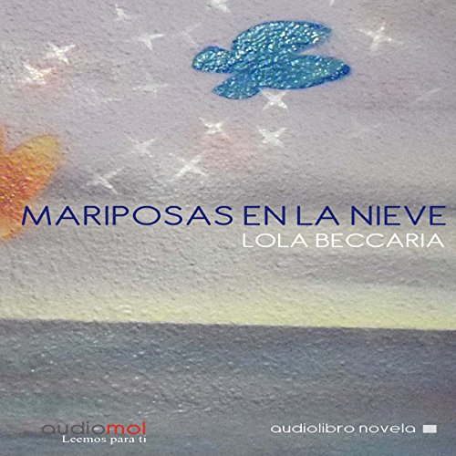 Mariposas en la Nieve [Butterflies in the Snow] audiobook cover art