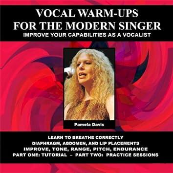 Vocal Warm-Ups for the Modern Singer
